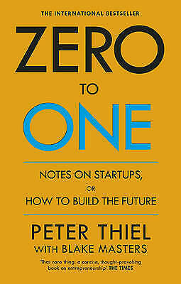 AU354.21 • Buy Zero To One: Notes On Start Ups, Or How To Build The Future By Peter Thiel, Blak