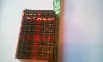 £29.90 • Buy Antique Collectible Mini Tartan Book Sir William Wallace By A Hastie Millar 1896
