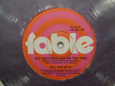 £2.65 • Buy Bill & Boyd  Put Another Log On The Fire  1975 FABLE Oz 7  45rpm