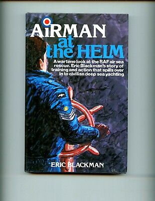 £8.11 • Buy AIRMAN AT THE HELM - A Wartime Look At The RAF Air Sea Rescue. Blackman, HBdj VG