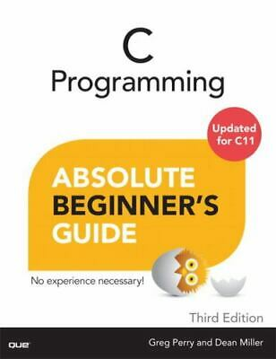 £6.39 • Buy C Programming Absolute Beginner's Guide By Perry, Greg Book VERY GOOD