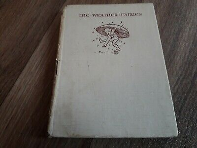 £36.79 • Buy THE WEATHER FAIRIES, ILLUSTRATED BY MARGARET W. TARRANT, 2nd IMPRESSION 1929.