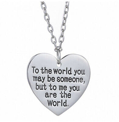 £6.99 • Buy To The World You Are Someone, But To Me You Are The World Necklace Heart Chain