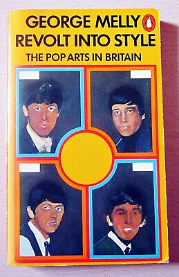 £2.99 • Buy REVOLT INTO STYLE_A Penguin Paperback_By GEORGE MELLY