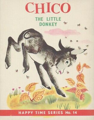 £3.50 • Buy Chico The Little Donkey, Paperback, 1962. A Golden Pleasure Book