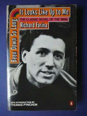 £8.50 • Buy Been Down So Long IT Looks Like Up To Me By Richard Farina Penguin Books Edition