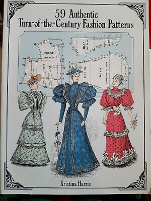 £10 • Buy 59 Authentic Turn Of The Century Fashion Patterns Sewing Book Kristina Harris