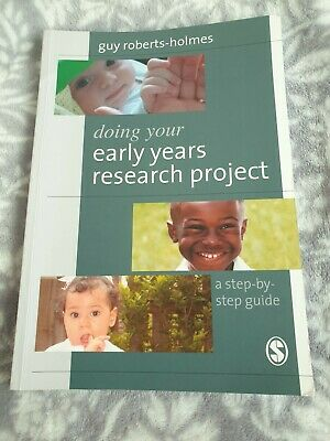 £2.50 • Buy Doing Your Early Years Research Project: A Step By Step Guide By Guy Roberts-Ho…