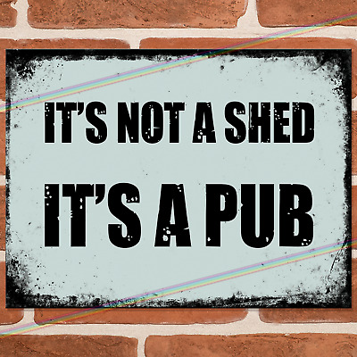 £4.95 • Buy NOT A SHED Funny Metal Signs Vintage Retro Garage Wall Bar Pub Man Cave Sign UK