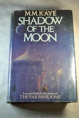 £7.31 • Buy Shadow Of The Moon By M. M. Kaye (1979, Hardcover) Dust Jacket A Novel Of India