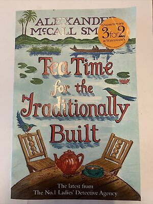 £3.49 • Buy Tea Time For The Traditionally Built (No. 1... By McCall Smith, Alexan Paperback