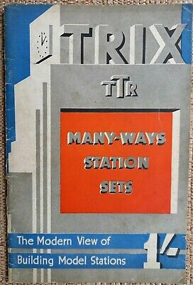 £18 • Buy TRIX TTR Many Ways Station Sets. The Modern View Of Building Model Stations 1937