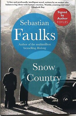 £34.99 • Buy Snow Country By Sebastian Faulks: SIGNED HB With Sprayed Edges Autographed