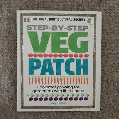 £2.30 • Buy Royal Horticultural Society Step By Step Veg Patch By Lisa Halsall