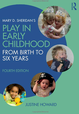 £17 • Buy Mary D. Sheridan's PLAY IN EARLY CHILDHOOD From Birth To Six Years 4th Edition