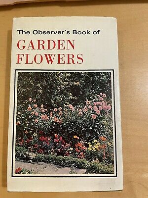 £5 • Buy The Observer's Book Of Garden Flowers 1974, Very Collectable