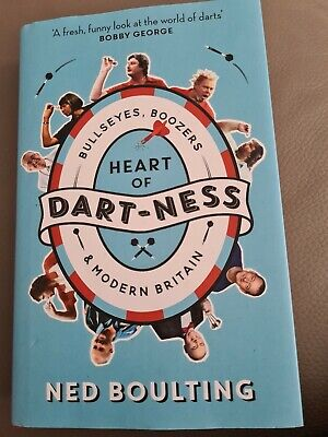 £0.99 • Buy Heart Of Dart-ness: Bullseyes, Boozers And Modern Britain By Ned Boulting (Hard…