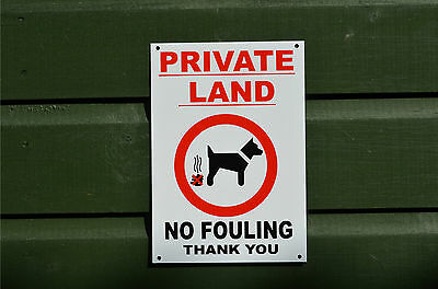 £2.59 • Buy PRIVATE LAND NO FOULING THANK YOU Sign Or Sticker 220x150mm Garden Field Dog Poo