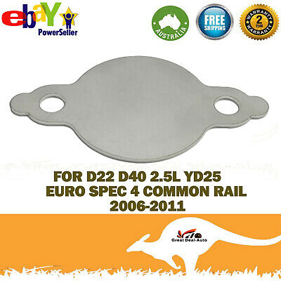 AU7.50 • Buy EGR Blanking Plate For Navara D22 D40 2.5L YD25 Euro Spec 4 Common Rail 06-11