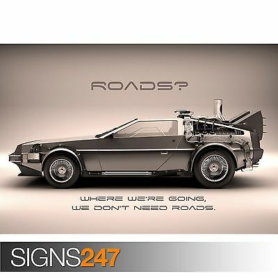 £14.75 • Buy BACK TO THE FUTURE DELOREAN - ROADS (1025) Photo Poster Print Art * All Sizes