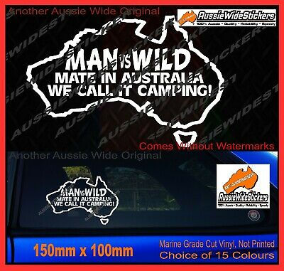 AU6.90 • Buy Funny Aussie BNS Oz Camping Stickers MAN VS WILD For 4x4 4WD Offroad Wagon Ute
