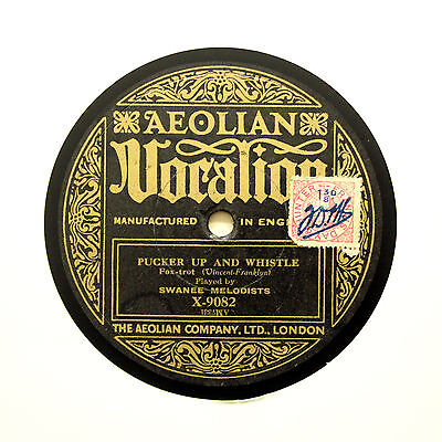 SWANEE MELODISTS  Pucker Up And Whistle / Crooning  AEOLIAN VOCALION [78 RPM] • 7.95£