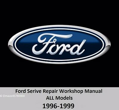 $12.95 • Buy Ford ALL Models 1996-1999 Service Repair Workshop Manual On DVD
