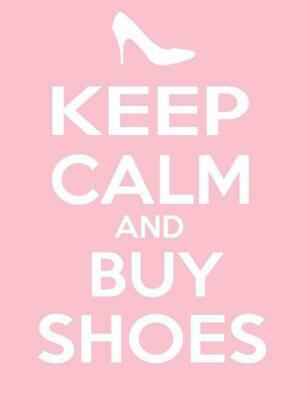 KEEP CALM AND BUY SHOES GLOSSY POSTER PICTURE BANNER PRINT Carry On Funny 2312 • 29.37£