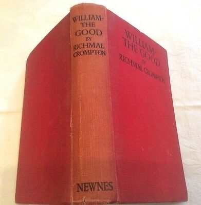 Richmal Crompton William The Good ** RARE First Edition 1928 **  • 50£