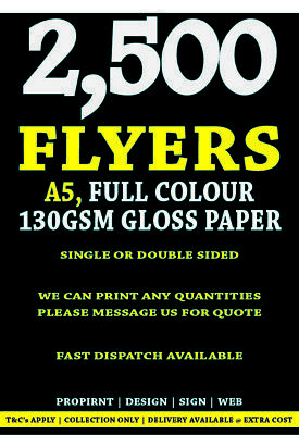£59 • Buy A5 2,500 Flyers / Leaflets 130gsm Gloss Full Colour Single Or Double Sided