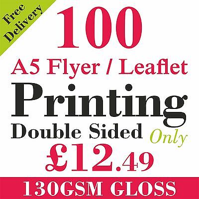 £12.49 • Buy A5 Flyers/Leaflets Printed Full Colour On 130gsm Gloss -  100 Double Side