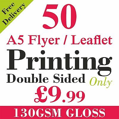 £9.99 • Buy A5 Flyers/Leaflets Printed Full Colour On 130gsm Gloss -  50 Double Side
