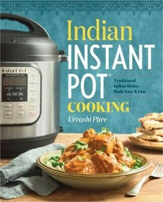 $12.27 • Buy Indian Instant Pot(r) Cookbook: Traditional Indian Dishes Made Easy And Fast (Pa