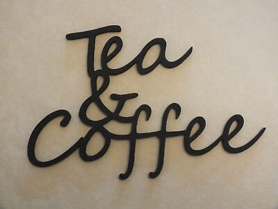 Wooden Wall  Tea & Coffee  Plaque Words/Letters Home/sign Black Or Unpainted. • 4.99£