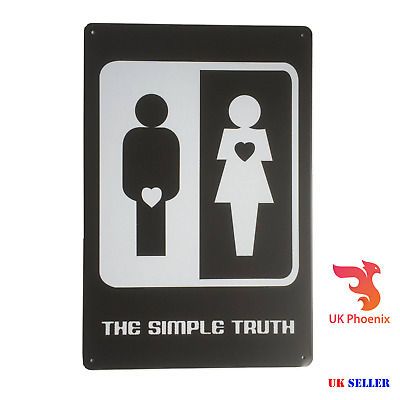 THE SIMPLE TRUTH For LOVE MEN 20x30CM METAL Sign MATE Sex GIFT Heart Male PLAQUE • 5.99£