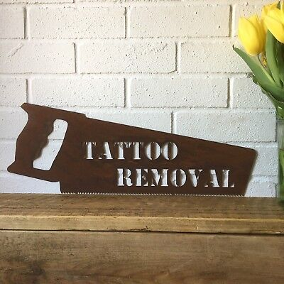 Rusty TATTOO REMOVAL SAW Sign Metal Shop Front Barbershop Shave Parlour BARBERS • 34.99£