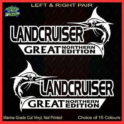 AU12.90 • Buy LANDCRUISER Stickers Accessories Ute Car MX Funny GREAT NORTHERN 200mm PAIR