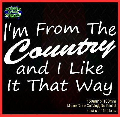 AU6.90 • Buy Funny Aussie BNS Ute Car 4x4 Stickers IM FROM THE COUNTRY 150mm