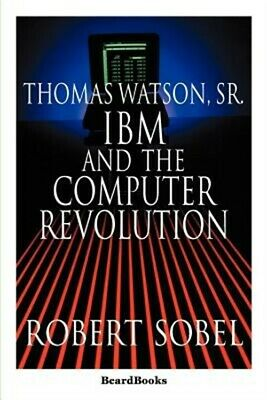 Thomas Watson, Sr.: IBM And The Computer Revolution (Paperback Or Softback) • 29.13£