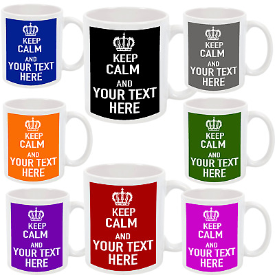 £9.99 • Buy Personalised Your Own KEEP CALM Custom Tea Coffee Mug Cup With Your Message Text