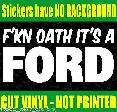 AU6.90 • Buy FORD Gt Coupe Car Ute Wagon Accessories Funny Stickers FKN OATH 200mm