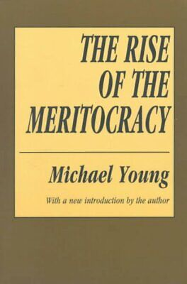 Rise Of The Meritocracy, Paperback By Young, Michael Dunlop, Brand New, Free ... • 34.30£