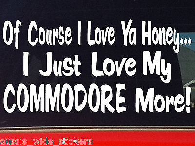 AU6.90 • Buy Funny Car Ute Window Stickers For Commodore LOVE YA 200mm