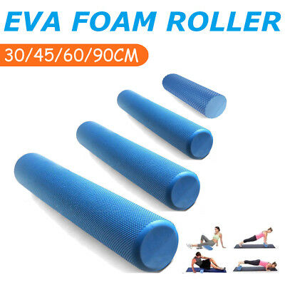 AU21.62 • Buy Eva Physio Foam Roller Yoga Pilates Gym Trigger Point Massage 30/45/60/90 Cm