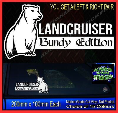 AU12.90 • Buy LANDCRUISER Stickers Accessories Ute Car Funny BUNDY EDITION 200mm PAIR