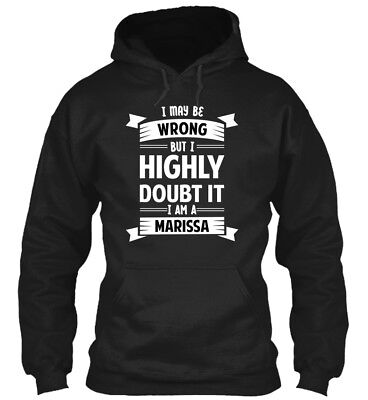 Marissa I May Be Wrong But Highly Doubt It - Am A Standard College Hoodie • 29.99£