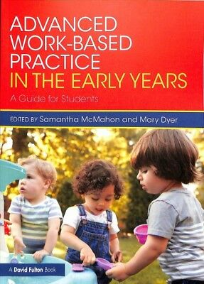 £22.97 • Buy Advanced Work-based Practice In The Early Years : A Guide For Students, Paper...