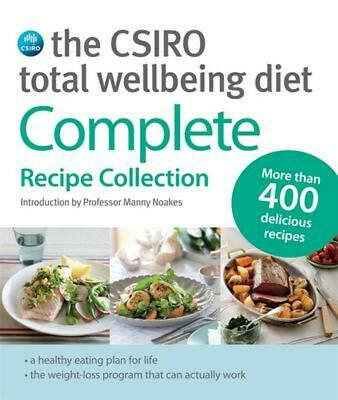 AU39.99 • Buy The CSIRO Total Wellbeing Diet: Complete Recipe Collection By The CSIRO