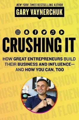 AU32.99 • Buy Crushing It!: How Great Entrepreneurs Build Business And Influence - And How ...