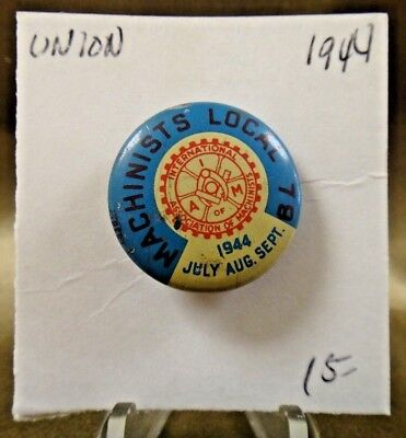 $14.99 • Buy 1944 Machinists Local 79 July-August-September Union Pin Pinback Button 7/8